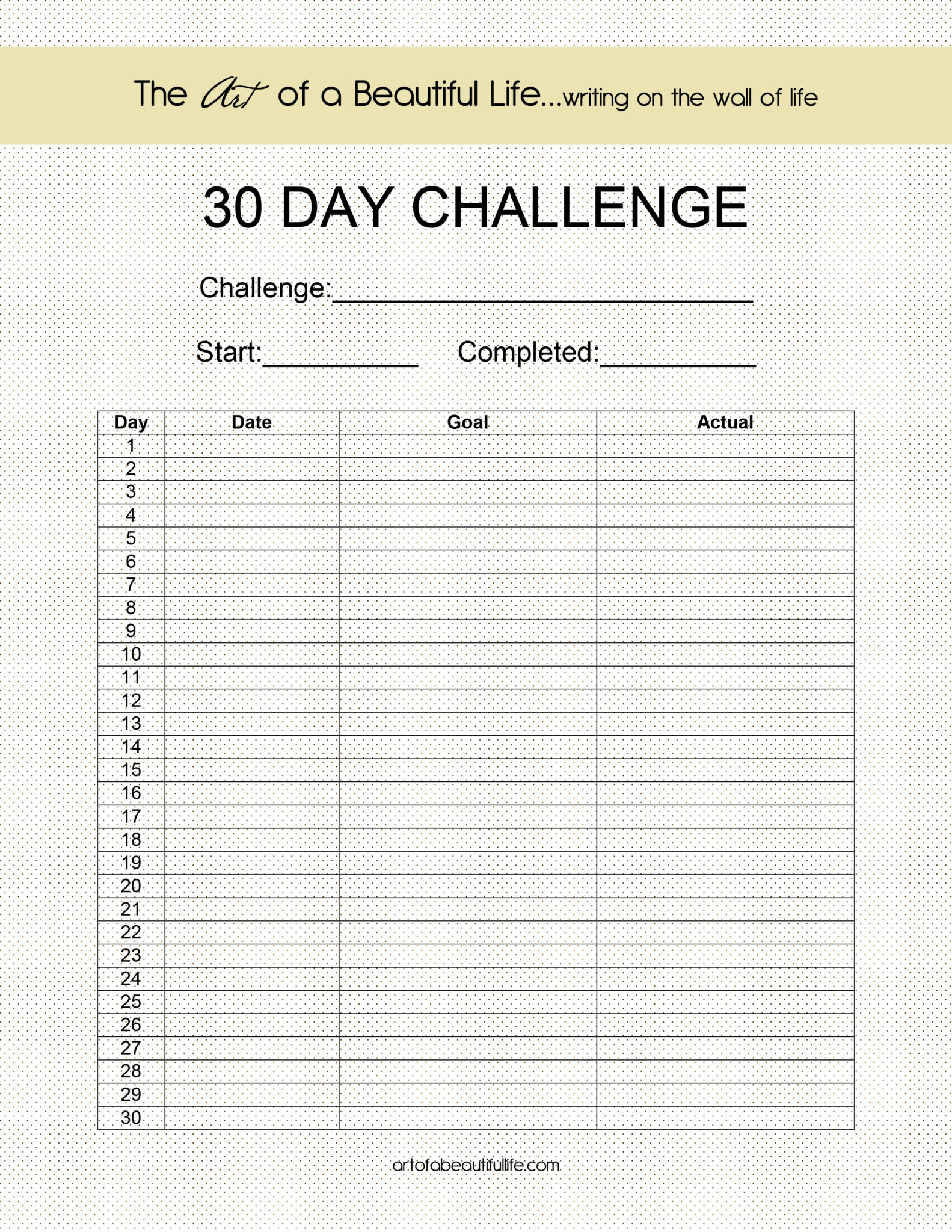 BLANK 30 DAY CHALLENGE - The Art of a Beautiful Life