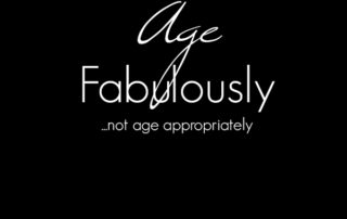 Aging Fabulously, Not Appropriately