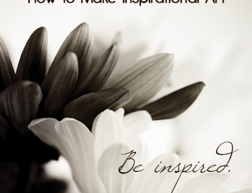 Photo Project: How to Make Inspirational Art