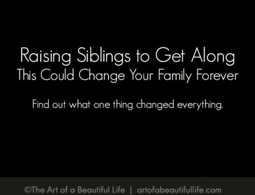 Raising Siblings to Get Along, This Could Change Your Family Forever