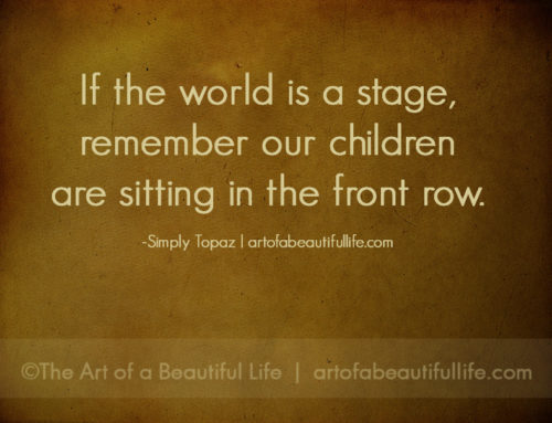 If the World Is a Stage…
