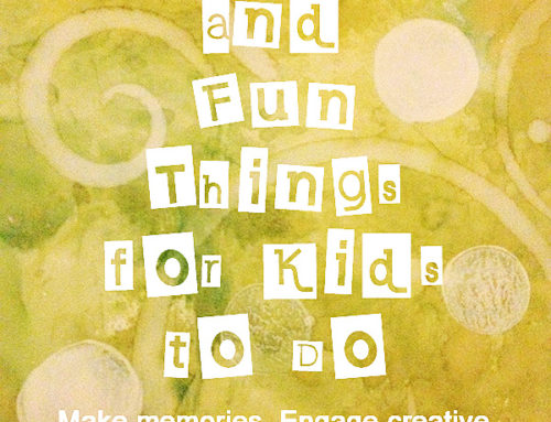 Fun Things to Do with Kids: Inspire Them to Create, Think, and Do