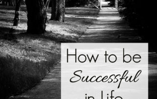 How to Be Successful in Life | artofabeautifullife.com