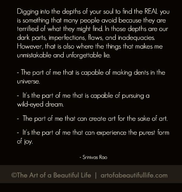 Finding the real you... Srinivas Rao Quote