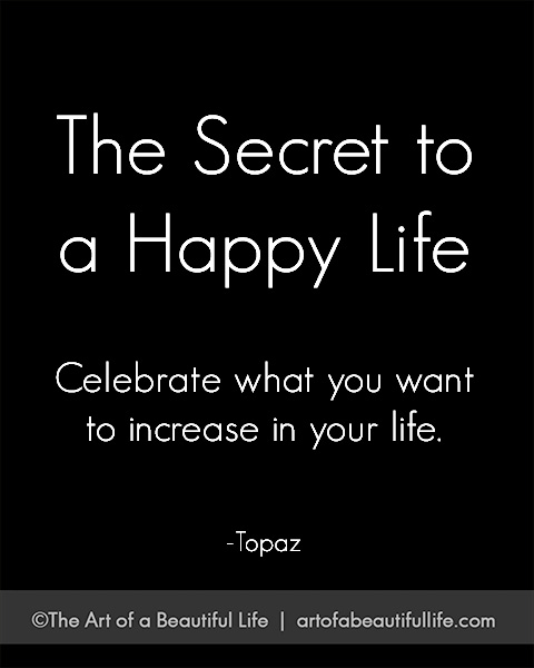 The Secret to a Happy Life: Celebrate it! | Free, Printable 30 Day Celebration Journal | artofabeautifullife.com