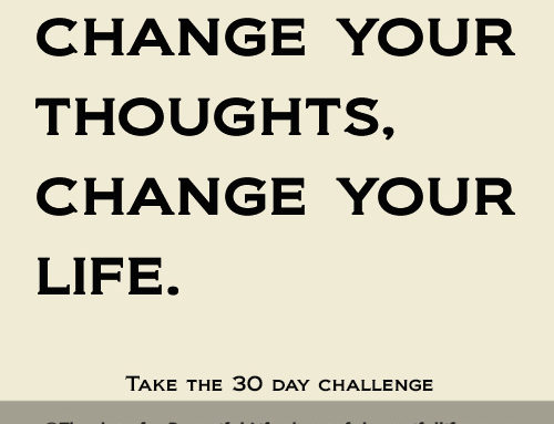 Change Your Thoughts, Change Your Life – 30 Day Challenge