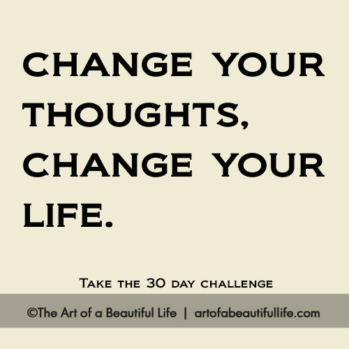 The 30 Day Challenge We Need to Do for the Rest of Our Lives... This could change your life. | Read more... artofabeautifullife.com