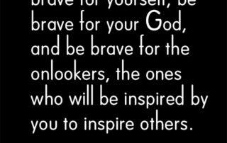Let's All Be Brave   Read more... artofabeautifullife.com