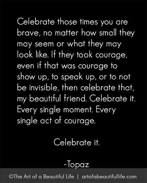 Let's All Be Brave | Read more... artofabeautifullife.com