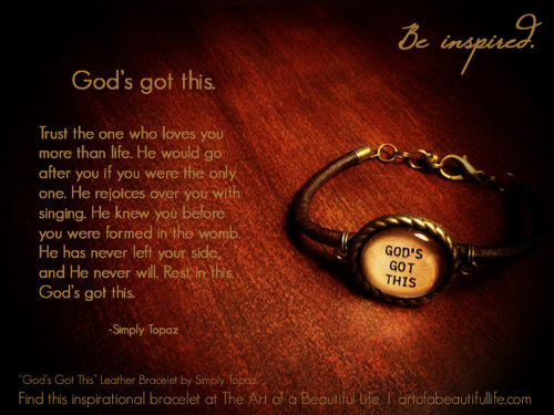Always remember...God's got this. It's going to be OK. | God's Got This Bracelet (leather, adjustable)