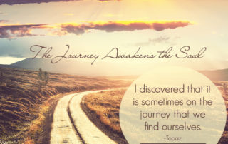 The Journey Awakens the Soul | Read more... artofabeautifullife.com