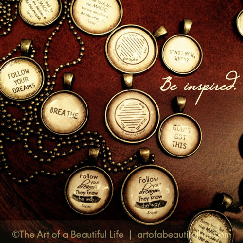 Necklace with Inspirational Quote - Be inspired! by artofabeautifullife.com