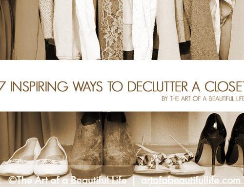 7 Inspiring Ways to Declutter a Closet