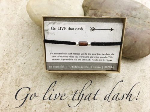 inspirational jewelry, inspirational bracelet - go live that dash
