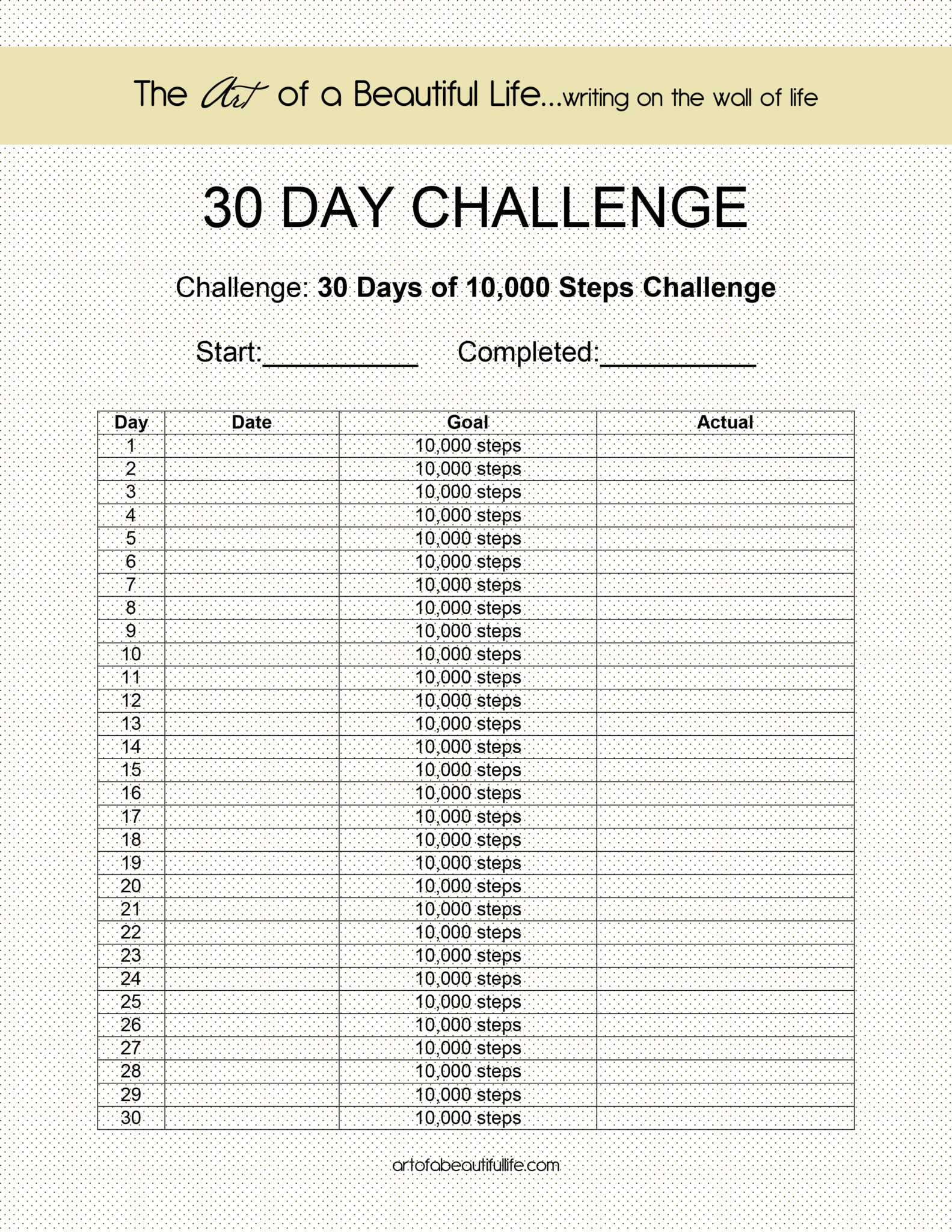 30 DAY CHALLENGE - 10,000 STEPS - The Art of a Beautiful Life