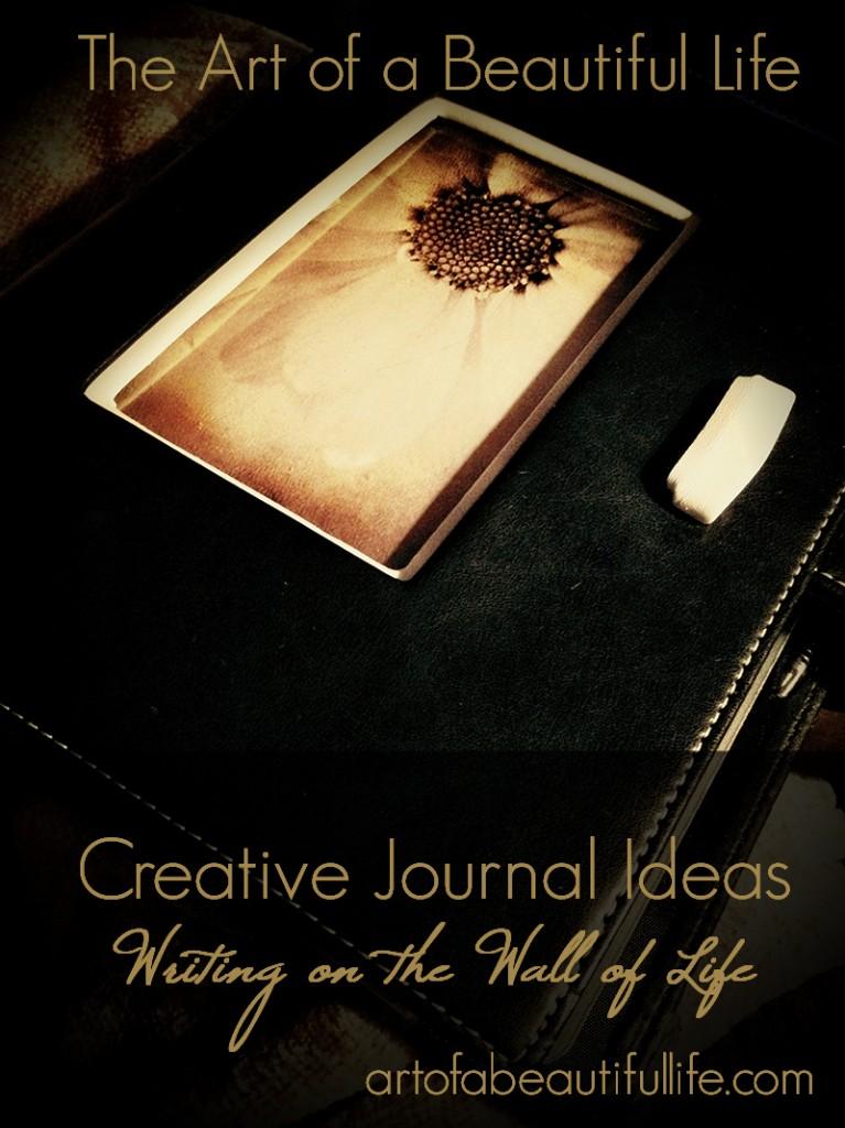 Journal Ideas for Creative Journaling   artofabeautifullife.com