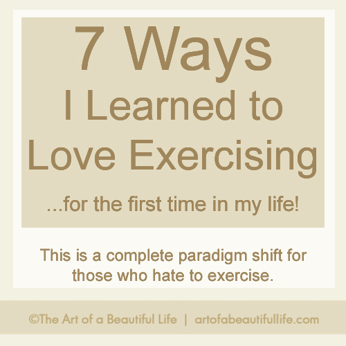 How to Love Exercising