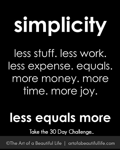 Less Equals More - Take the 30 Day Declutter Challenge   artofabeautifullife.com