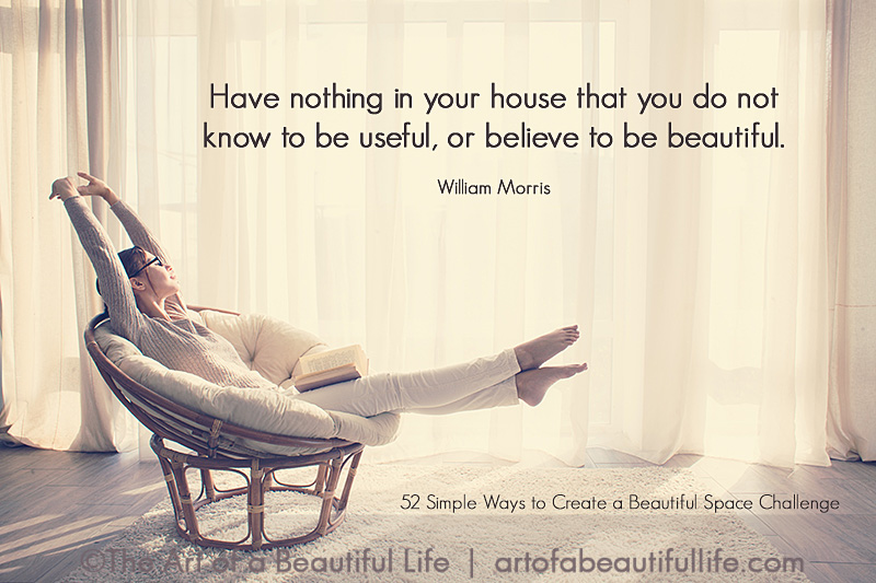 Have nothing in your house that you do not know to be useful, or believe to be beautiful. -William Morris | 7 Inspiring Ways to Declutter a Closet