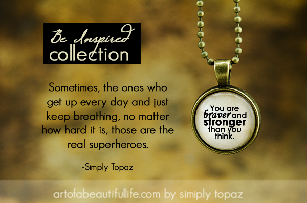 You Are Braver and Stronger Than You Think, My Superhero Friend!